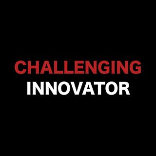 CHALLENGING INNOVATOR
